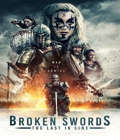 فيلم Broken Swords: The Last in Line 2018 مترجم