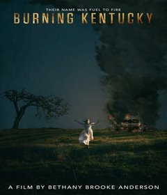 فيلم Burning Kentucky 2019 مترجم