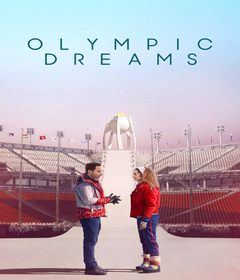 فيلم Olympic Dreams 2019 مترجم