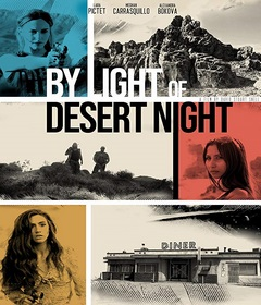 فيلم By Light of Desert Night 2019 مترجم