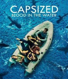 فيلم Capsized: Blood in the Water 2019 مترجم
