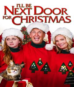 فيلم I'll Be Next Door for Christmas 2018 مترجم