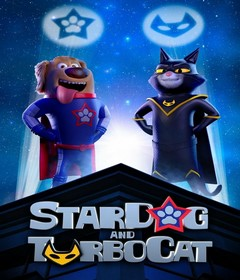 فيلم StarDog and TurboCat 2019 مترجم
