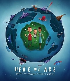 فيلم Here We Are: Notes for Living on Planet Earth 2020 مترجم