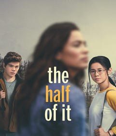 فيلم The Half of It 2020 مترجم