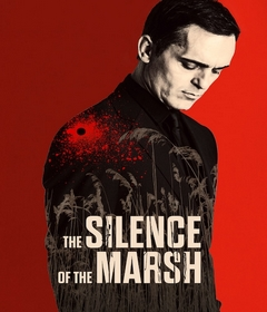 فيلم The Silence of the Marsh 2019 مترجم