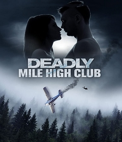 فيلم Deadly Mile High Club 2020 مترجم