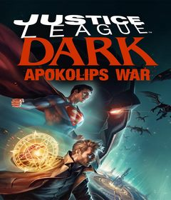فيلم Justice League Dark: Apokolips War 2020 مترجم