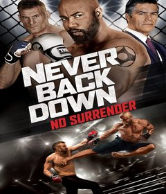 فيلم Never Back Down: No Surrender 2016 مترجم