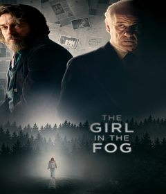 فيلم The Girl in the Fog 2017 مترجم