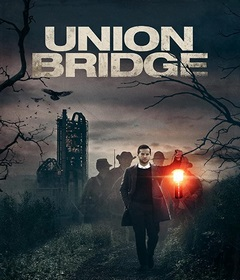فيلم Union Bridge 2019 مترجم