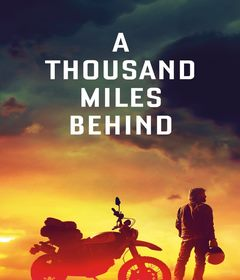 فيلم A Thousand Miles Behind 2019 مترجم