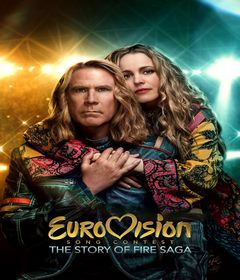 فيلم Eurovision Song Contest: The Story of Fire Saga 2020 مترجم