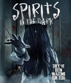 فيلم Spirits in the Dark 2019 مترجم