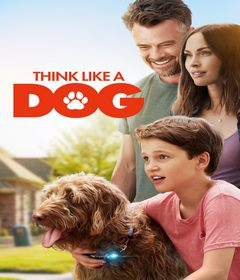 فيلم Think Like a Dog 2020 مترجم