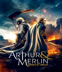 فيلم Arthur & Merlin: Knights of Camelot 2020 مترجم