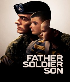 فيلم Father Soldier Son 2020 مترجم