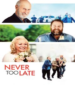 فيلم Never Too Late 2020 مترجم