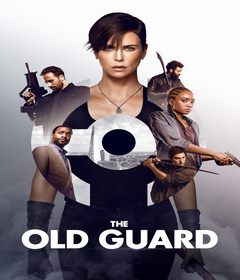 فيلم The Old Guard 2020 مترجم