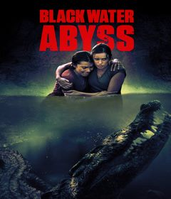 فيلم Black Water: Abyss 2020 مترجم