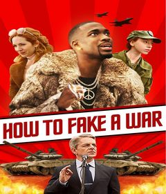 فيلم How to Fake a War 2019 مترجم
