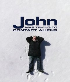 فيلم John Was Trying to Contact Aliens 2020 مترجم