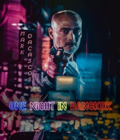 فيلم One Night in Bangkok 2020 مترجم
