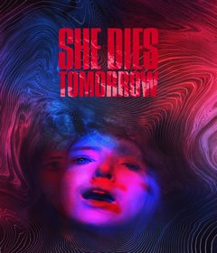فيلم She Dies Tomorrow 2020 مترجم
