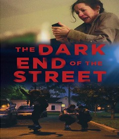 فيلم The Dark End of the Street 2020 مترجم