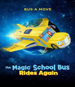 عرض The Magic School Bus Rides Again: Kids in Space 2020 مدبلج