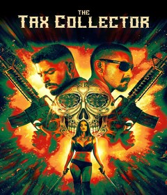فيلم The Tax Collector 2020 مترجم