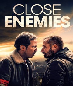 فيلم Close Enemies 2018 مترجم