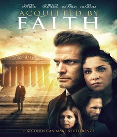فيلم Acquitted by Faith 2020 مترجم