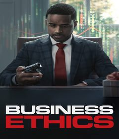 فيلم Business Ethics 2019 مترجم