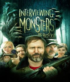 فيلم Interviewing Monsters and Bigfoot 2019 مترجم