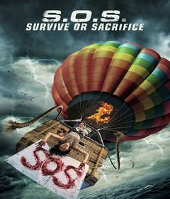 فيلم S.O.S. Survive or Sacrifice 2020 مترجم