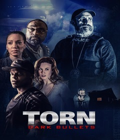 فيلم Torn: Dark Bullets 2020 مترجم