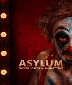 فيلم Asylum: Twisted Horror and Fantasy Tales 2020 مترجم