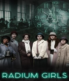 فيلم Radium Girls 2018 مترجم