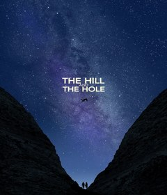 فيلم The Hill and the Hole 2019 مترجم