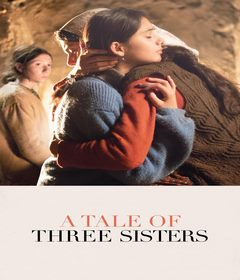 فيلم A Tale of Three Sisters 2019 مترجم