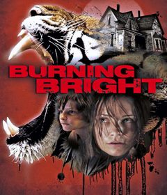 فيلم Burning Bright 2010 مترجم