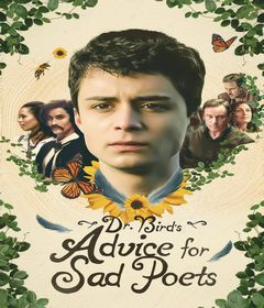 فيلم Dr. Bird's Advice for Sad Poets 2021 مترجم