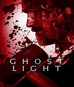 فيلم Ghost Light 2021 مترجم