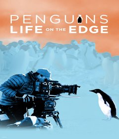 فيلم Penguins: Life on the Edge 2020 مترجم