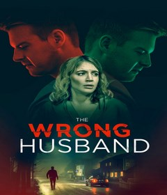 فيلم The Wrong Husband 2019 مترجم