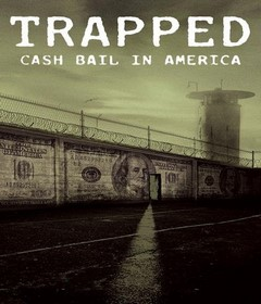 فيلم Trapped: Cash Bail in America 2020 مترجم