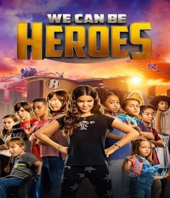 فيلم We Can Be Heroes 2020 مترجم