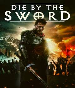 فيلم Die by the Sword 2020 مترجم