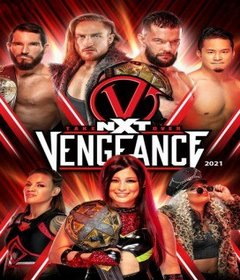 عرض NXT TakeOver: Vengeance Day 2021 مترجم